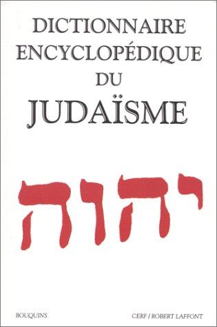 Dictionnaire encyclopdique du judasme