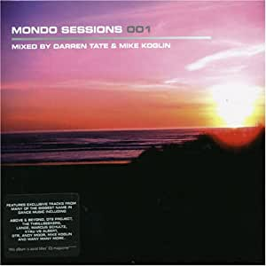 Mondo Sessions 001