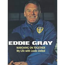 Marching on Together: My Life at Leeds United