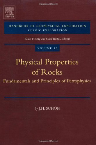 Physical Properties of Rocks: Fundamentals and Principles of Petrophysics: 18 (Developments in Petroleum Science) by Juergen H. Sch?n (2004-02-26)
