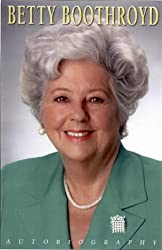 Betty Boothroyd: The Autobiography