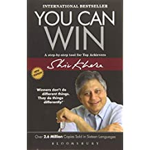 You Can Win: A Step by Step Tool for Top Achievers by Shiv Khera - Paperback