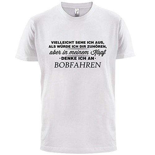 Vielleicht sehe ich aus als würde ich dir zuhören aber in meinem Kopf denke ich an Bobfahren - Herren T-Shirt - 13 Farben Weiß