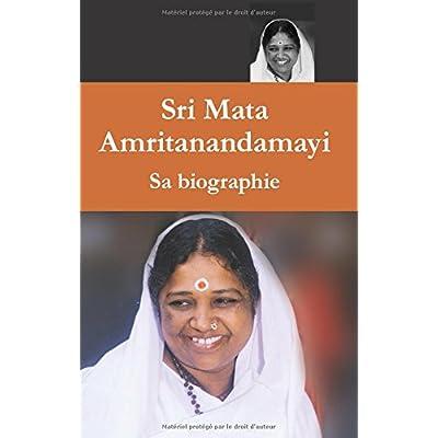 Mata Amritanandamayi, Sa biographie