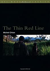 The Thin Red Line (BFI Film Classics) by Michel Chion (2007-06-12)