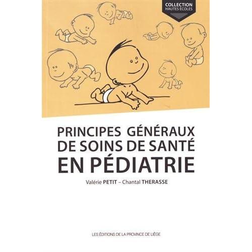 Principes généraux de soins de santé en pédiatrie