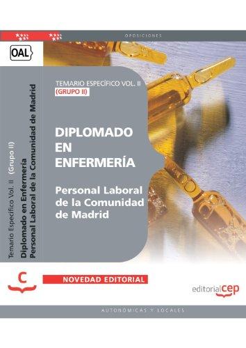 Diplomado en Enfermería (Grupo II) Personal Laboral de la Comunidad de Madrid. Temario Específico Vol. II. (Colección 1381) por Antonio Barranco Martos