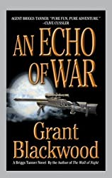 AN Echo of War (Briggs Tanner Novels) by Grant Blackwood (2003-07-29)