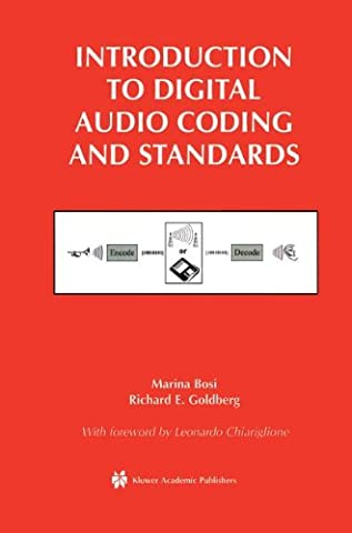 Introduction to Digital Audio Coding and Standards (The Springer International Series in Engineering and Computer (Mpeg4 Audio)