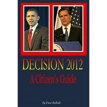 DECISION 2012 - A Citizen's Guide