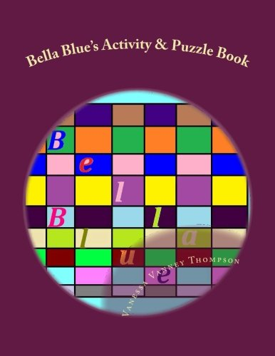 Bella Blue's Activity & Puzzle Book (Bella Blue's Series, Band 6) Bella Blue Band