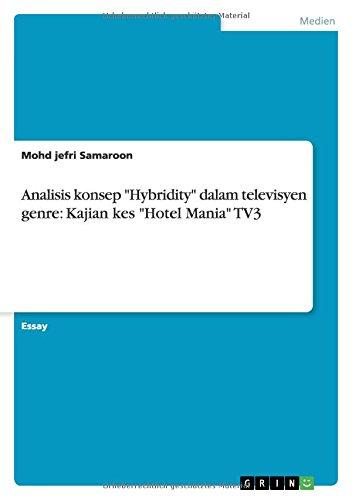 analisis-konsep-hybridity-dalam-televisyen-genre-kajian-kes-hotel-mania-tv3
