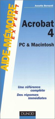 Aide-mémoire Acrobat 4 : PC et Macintosh