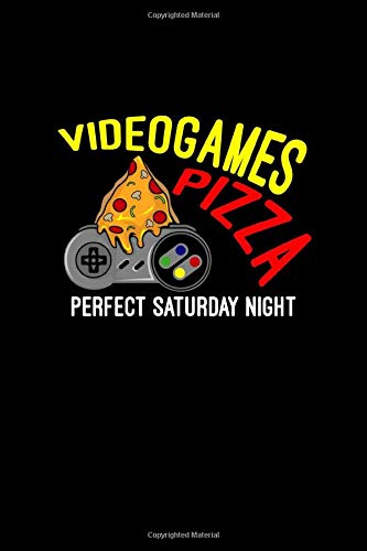 Videogames Pizza Perfect Saturday Night: Dot Grid Journal - Videogames Pizza Perfect Saturday Night Funny Gamer Gift - Black Dotted Diary, Planner, Gratitude, Writing, Travel, Goal, Bullet Notebook