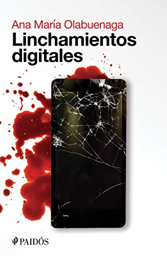 Linchamientos digitales (Spanish Edition)