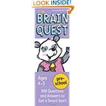 Brain Quest Preschool: 300 Questions and Answers to Get a Smart Start