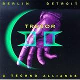 Berlin-Detroit...A Techno Allance