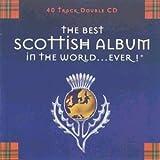 The Best Scottish Album in the World...Ever