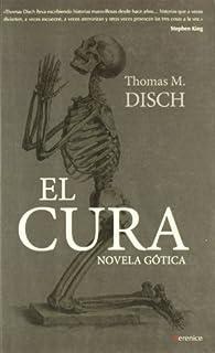 El cura: Novela gótica par Thomas Disch