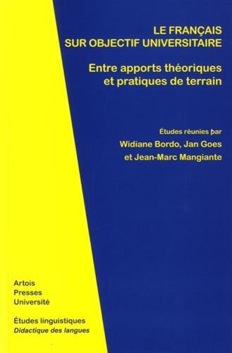 Le français sur objectif universitaire : Entre apports théoriques et pratiques de terrain par Collectif
