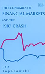 The Economics of Financial Markets and the 1987 Crash