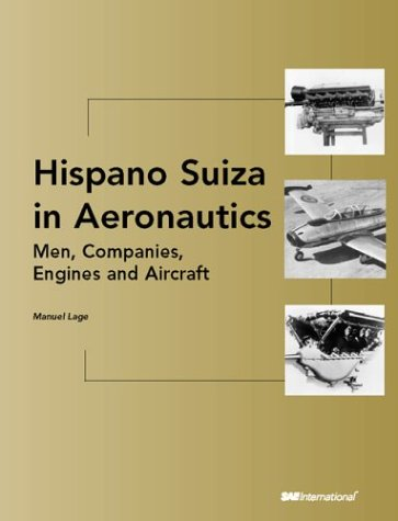 hispano-suiza-in-aeronautics-men-companies-engines-and-aircraft-premiere-series-books