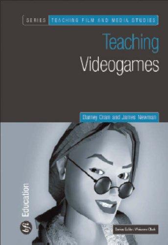 Teaching Video Games (Teaching Film and Media Studies)