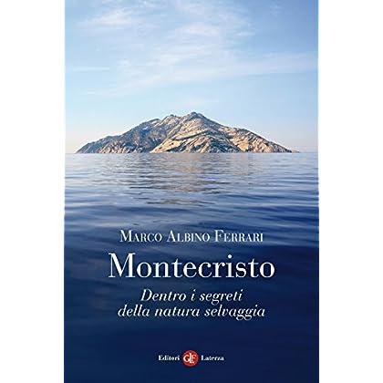Montecristo: Dentro I Segreti Della Natura Selvaggia