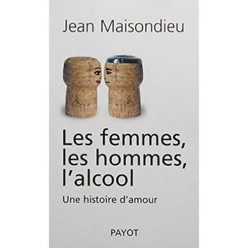 Les femmes, les hommes, l'alcool : Une histoire d'amour