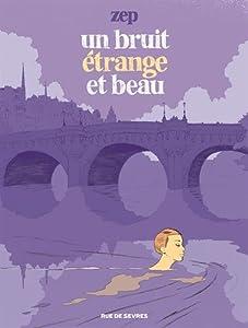 vignette de 'Un bruit étrange et beau (Zep)'