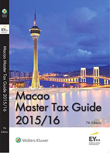 Macao Master Tax Guide 2015/16 (7th Edition) (English Edition)