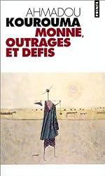 Monné, outrages et défis