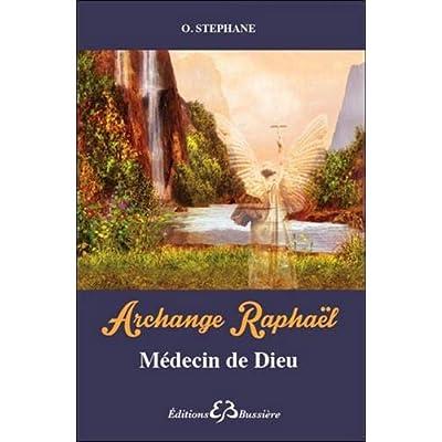 Archange Raphaël - Médecin de Dieu