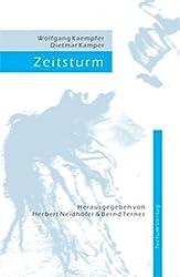 Zeitsturm. Die mediterranen Zeitgespräche Dietmar Kampers mit Wolfgang Kaempfer