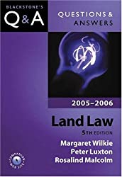 Q&A: Land Law 2005-2006 (Blackstone's Law Questions and Answers)