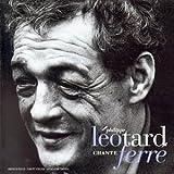 Philippe Leotard Chante Leo Ferre
