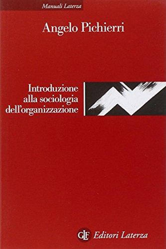 Introduzione alla sociologia dell'organizzazione