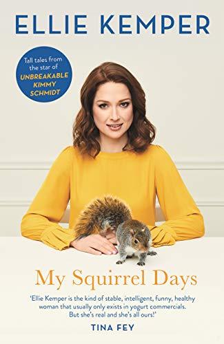 My Squirrel Days (English Edition)