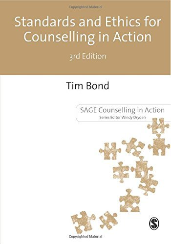 Standards and Ethics for Counselling in Action (Counselling in Action series) by Tim Bond (8-Dec-2009) Paperback