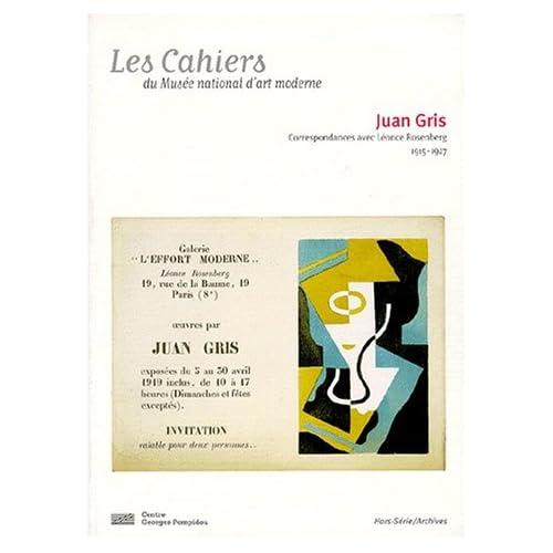 Juan Gris, correspondances avec Léonce Rosenberg: 1915-1927