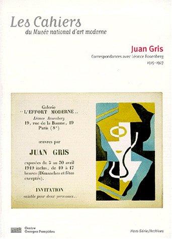 Juan Gris, correspondances avec Léonce Rosenberg: 1915-1927 par Christian Derouet