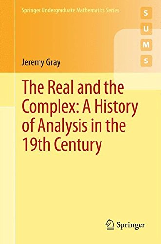 The Real and the Complex: A History of Analysis in the 19th Century par Jeremy Gray