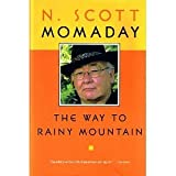 The Way to Rainy Mountain (Momaday Collection)
