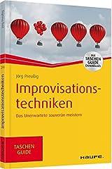 Improvisationstechniken: Das Unerwartete souverän meistern (Haufe TaschenGuide) Taschenbuch