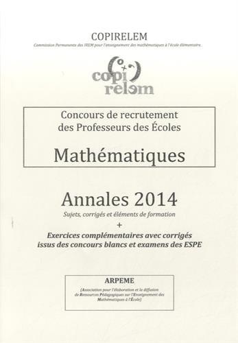 Concours de recrutement des Professeurs des Ecoles : Mathématiques annales 2014
