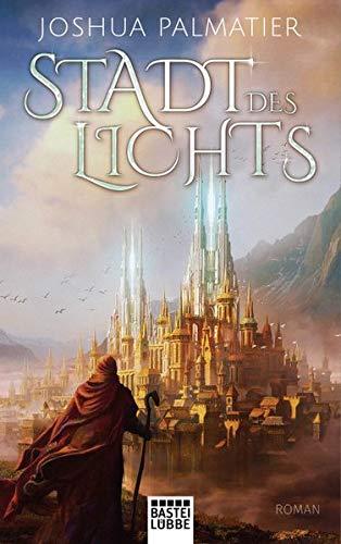 Stadt des Lichts: Roman (Ley-Reihe, Band 1)