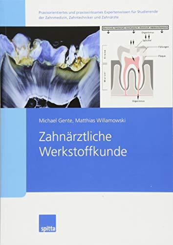 Zahnärztliche Werkstoffkunde
