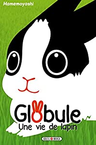 Globule, une vie de lapin Edition simple One-shot