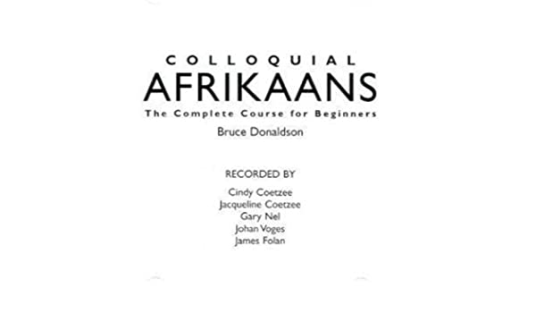 Buy Colloquial Afrikaans The Complete Course For Beginners