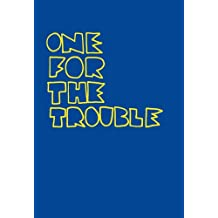 One For The Trouble (Book Slam 1)